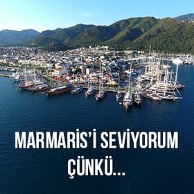Marmaris'i Seviyorum Çünkü