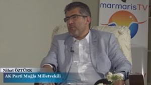 14.07.2017 Konuk : Ak Parti Muğla Milletvekili Nihat Öztürk