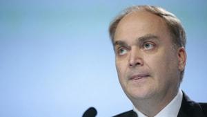 Rus Dışişleri Bakan Yardımcısı Anatoly Antonov, Rusya'nın ABD Büyükelçisi olarak atandı
