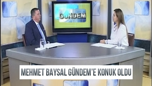 Mehmet Baysal Gündem Programı'na Konuk Oldu