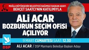 Ali Acar Bozburun Seçim Ofisi'ni açıyor