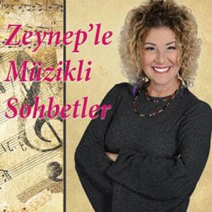 Zeynep'le Müzikli Sohbetler